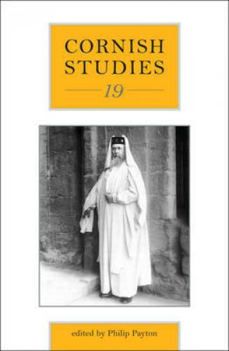 Cornish Studies Volume 19 (2011)<br /><a href='http://humanities.exeter.ac.uk/history/staff/payton/'>Philip Payton</a>&nbsp;(ed.)