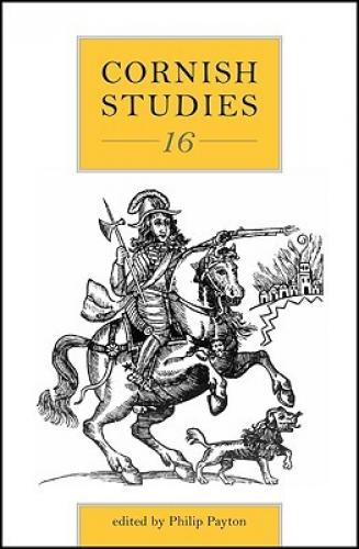Cornish Studies Volume 16 (2008)<br /><a href='http://humanities.exeter.ac.uk/history/staff/payton/'>Philip Payton</a>&nbsp;(ed.)