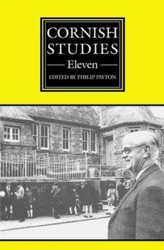 Cornish Studies Volume 11 (2003)<br /><a href='http://humanities.exeter.ac.uk/history/staff/payton/'>Philip Payton</a>&nbsp;(ed.)