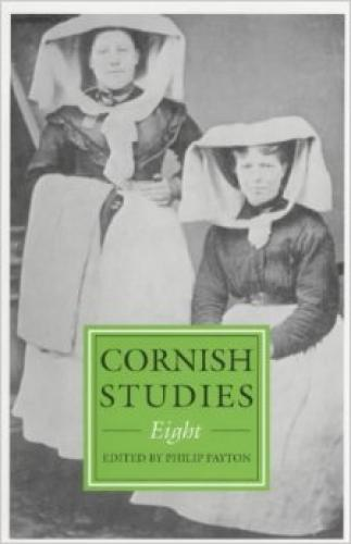 Cornish Studies Volume 8 (2000)<br /><a href='http://humanities.exeter.ac.uk/history/staff/payton/'>Philip Payton</a>&nbsp;(ed.)