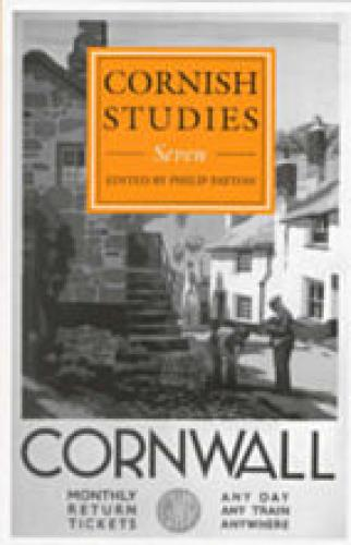 Cornish Studies Volume 7 (1999)<br /><a href='http://humanities.exeter.ac.uk/history/staff/payton/'>Philip Payton</a>&nbsp;(ed.)