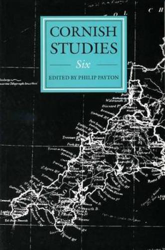 Cornish Studies Volume 6 (1998)<br /><a href='http://humanities.exeter.ac.uk/history/staff/payton/'>Philip Payton</a>&nbsp;(ed.)