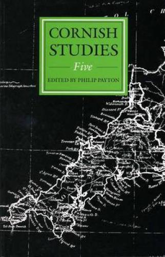 Cornish Studies Volume 5 (1997)<br /><a href='http://humanities.exeter.ac.uk/history/staff/payton/'>Philip Payton</a>&nbsp;(ed.)