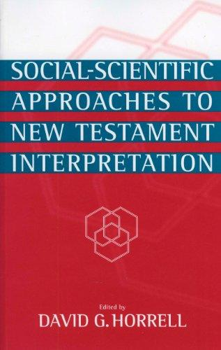 Social-Scientific Approaches to New Testament Interpretation (1999)<br /><a href='http://humanities.exeter.ac.uk/staff/horrell'>David Horrell</a>