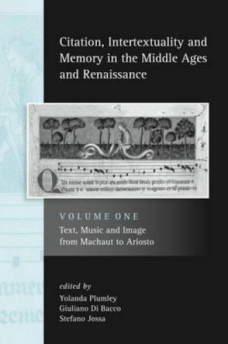 Citation, Intertextuality, and Memory in the Middle Ages and Renaissance, vol I (2011)<br /><a href='http://humanities.exeter.ac.uk/history/staff/plumley/'>Yolanda Plumley</a>, Guiliano Di Bacco and Stefano Jossa (eds.)
