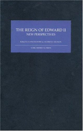 The Reign of Edward II: New Perspectives (2006)<br /><a href='http://socialsciences.exeter.ac.uk/law/staff/musson/'>Anthony Musson</a> and Gwilyn Dodd (eds)