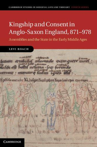 Kingship and Consent in Anglo-Saxon England, 871-978 (2013)<br /><a href='http://humanities.exeter.ac.uk/staff/roach'>Levi Roach</a>