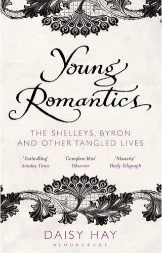 Young Romantics: The Shelleys, Byron and Other Tangled Lives (2010)<br /><a href='http://humanities.exeter.ac.uk/staff/hay'>Daisy Hay</a>