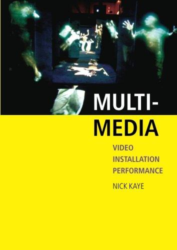 Multi-Media (2007)<br /><a href='http://humanities.exeter.ac.uk/staff/kaye'>Nick Kaye</a>