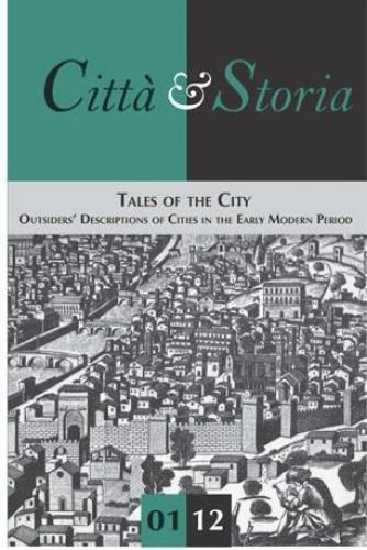 Tales of the City: Outsiders' Descriptions of Cities in the Early Modern Period (2012)<br /><a href='http://humanities.exeter.ac.uk/staff/nevola'>Fabrizio Nevola</a>