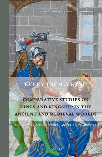 Every Inch a King (Rulers & Elites) (2012)<br /><a href='http://humanities.exeter.ac.uk/staff/l_mitchell'>Lynette Mitchell</a>