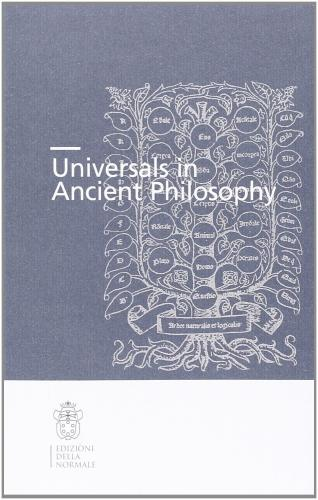 Universal in ancient philosophy (2013)<br /><a href='http://humanities.exeter.ac.uk/staff/galluzzo'>Gabriele Galluzzo</a>