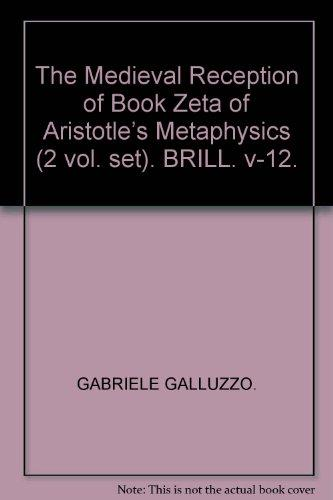 The Medieval Reception of Book Zeta of Aristotle's Metaphysics (2012)<br /><a href='http://humanities.exeter.ac.uk/staff/galluzzo'>Gabriele Galluzzo</a>