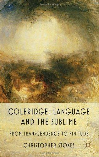 Coleridge, Language and the Sublime (2010)<br /><a href='http://humanities.exeter.ac.uk/staff/stokes'>Christopher Stokes</a>