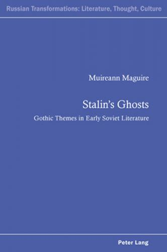 books Stalin's Ghosts: Gothic Themes in Early Soviet Literature (2012)<br /><a href='http://humanities.exeter.ac.uk/staff/maguire'>Muireann Maguire</a>