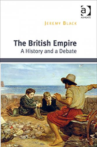 The British Empire (2015)<br /><a href='http://humanities.exeter.ac.uk/staff/black'>Jeremy Black</a>