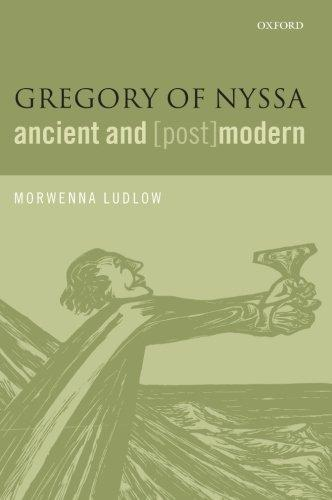 Gregory of Nyssa: Ancient and (Post)Modern (2013)<br /><a href='http://humanities.exeter.ac.uk/staff/ludlow'>Morwenna Ludlow</a>
