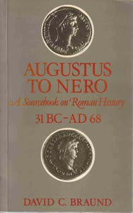 Augustus to Nero (1984)<br /><a href='http://humanities.exeter.ac.uk/staff/braund'>David Braund</a>
