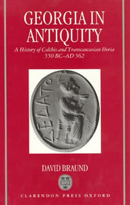 Georgia in Antiquity (1994)<br /><a href='http://humanities.exeter.ac.uk/staff/braund'>David Braund</a>