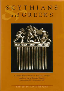 Scythians and Greeks (2004)<br /><a href='/classics/staff/braund/'>David Braund</a> (Ed.)