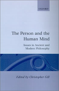 The Person and the Human Mind (1990)<br /><a href='/classics/staff/gill/'>Christopher Gill</a> (ed.)