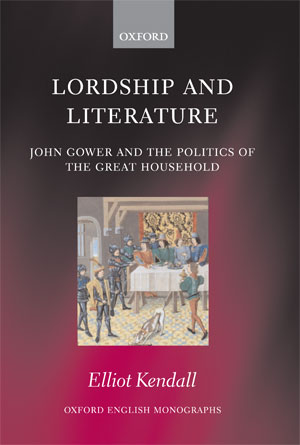 Lordship and Literature (2008)<br /><a href='http://humanities.exeter.ac.uk/staff/ekendall'>Elliot Kendall</a>
