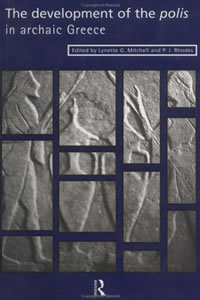 The Development of the Polis in Archaic Greece (1997)<br /><a href='/classics/staff/l_mitchell/'>Lynette Mitchell</a> (Co-ed.)