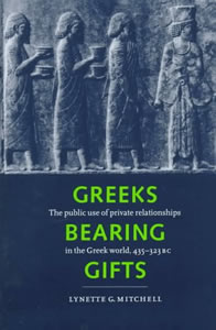 Greeks Bearing Gifts (1997)<br /><a href='http://humanities.exeter.ac.uk/staff/l_mitchell'>Lynette Mitchell</a>