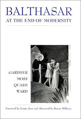 Balthasar at the End of Modernity (2000)<br /><a href='http://humanities.exeter.ac.uk/staff/'> </a>