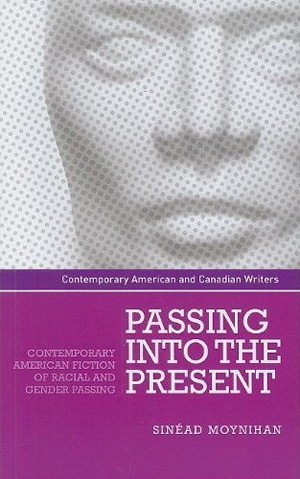 Passing into the Present (2010)<br /><a href='http://humanities.exeter.ac.uk/staff/moynihan'>Sinéad Moynihan</a>