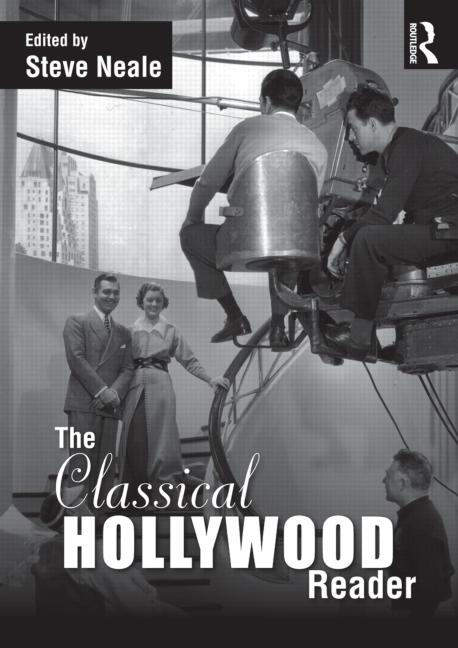 The Classical Hollywood Reader (2012)<br />Edited by <a href='/english/staff/neale/'>Stephen Neale</a>