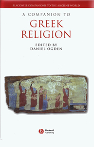 A Companion to Greek Religion (2007)<br /><a href='/classics/staff/ogden/'>Daniel Ogden</a> (ed.)