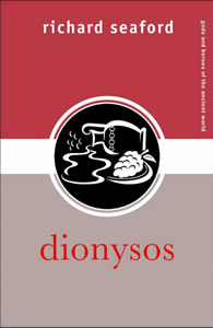 Dionysos (2006)<br /><a href='http://humanities.exeter.ac.uk/staff/seaford'>Richard Seaford</a>