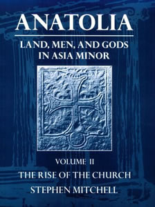 Anatolia. Land, Men and Gods in Asia Minor. Volume II (1995)<br /><a href='http://humanities.exeter.ac.uk/staff/mitchell'>Stephen Mitchell</a>