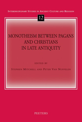 Monotheism Between Pagans and Christians in Late Antiquity (2010)<br />Edited by <a href='/classics/staff/mitchell/'>Stephen Mitchell</a> and Peter Van Nuffelen