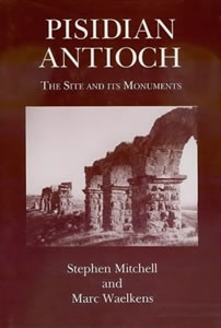Pisidian Antioch. The site and its monuments  (1998)<br /><a href='/classics/staff/mitchell/'>Stephen Mitchell</a> (Co-author)