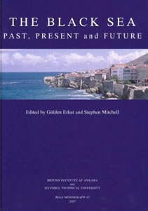 The Black Sea. Past, Present and Future (2007)<br /><a href='/classics/staff/mitchell/'>Stephen Mitchell</a> (Co-ed.)