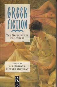 Greek Fiction: The Greek Novel in Context (1994)<br /><a href='/classics/staff/stoneman/'>Richard Stoneman</a> (Co-ed.)