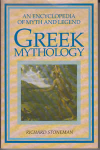 Greek Mythology: An Encyclopaedia of Myth and Legend (1991)<br /><a href='http://humanities.exeter.ac.uk/staff/stoneman'>Richard Stoneman</a>