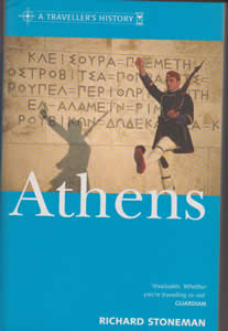 A Traveller's History of Athens (2004)<br /><a href='http://humanities.exeter.ac.uk/staff/stoneman'>Richard Stoneman</a>