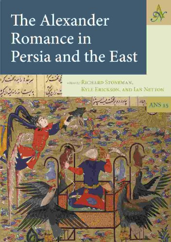 The Alexander Romance in Persia and the East (2012)<br />Edited by <a href='/classics/staff/stoneman/'>Richard Stoneman</a>, Kyle Erickson and Ian Netton