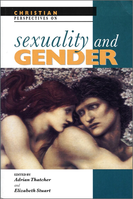 Sexuality and Gender (1996)<br /><a href='http://humanities.exeter.ac.uk/staff/thatcher'>Adrian Thatcher</a>