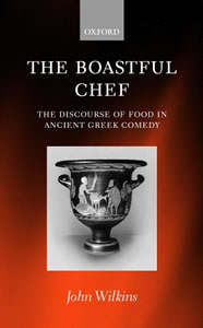 The Boastful Chef (2000)<br /><a href='http://humanities.exeter.ac.uk/staff/wilkins'>John Wilkins</a>