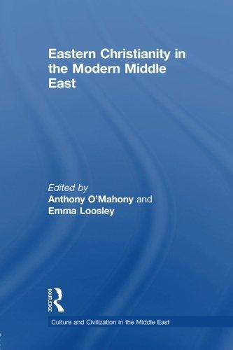 Eastern Christianity in the Modern Middle East (2013)<br />Edited by Anthony Mahony & Emma Loosley