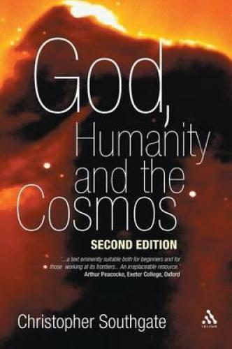 God, Humanity and the Cosmos (2005)<br /><a href='http://humanities.exeter.ac.uk/staff/southgate'>Christopher Southgate</a>