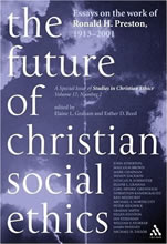 The Future of Christian Social Ethics (2004)<br /><a href='http://humanities.exeter.ac.uk/staff/ereed'>Esther D. Reed</a>