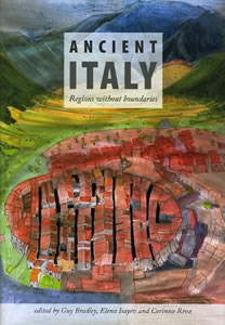 Ancient Italy: Regions without Borders (2007)<br /><a href='/classics/staff/isayev/'>Elena Isayev</a> (Co-ed.)